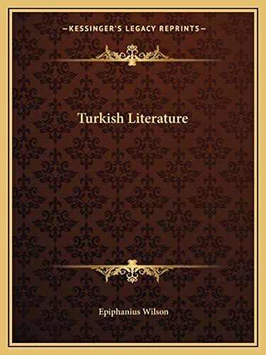 9781162596167: Turkish Literature