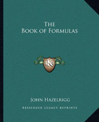 9781162596495: The Book of Formulas