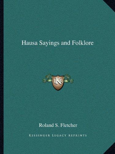 9781162596594: Hausa Sayings and Folklore