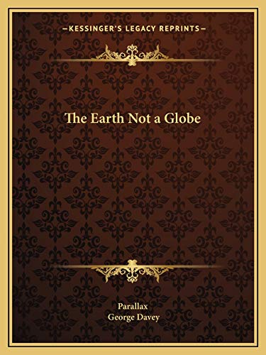 9781162597065: The Earth Not a Globe