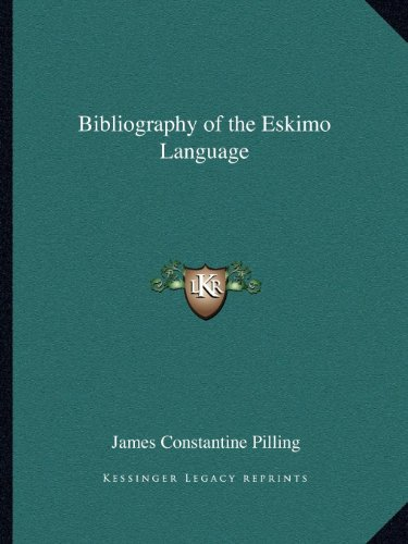 9781162597331: Bibliography of the Eskimo Language