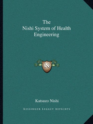 9781162597386: The Nishi System of Health Engineering