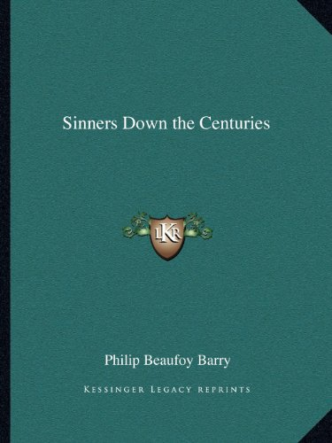 9781162598437: Sinners Down the Centuries