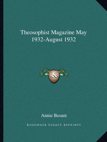 9781162599441: Theosophist Magazine May 1932-August 1932
