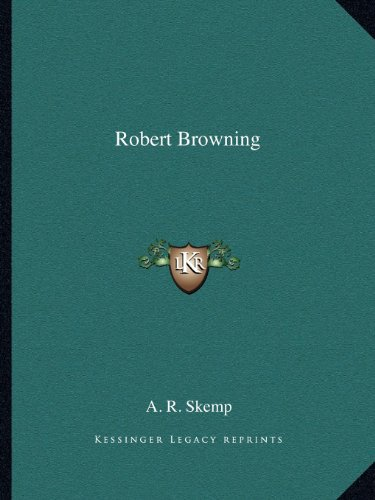 9781162600383: Robert Browning