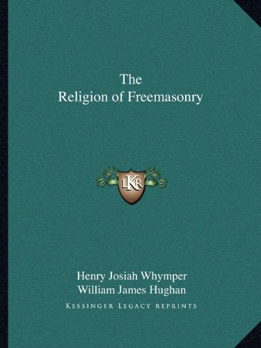 9781162601373: The Religion of Freemasonry