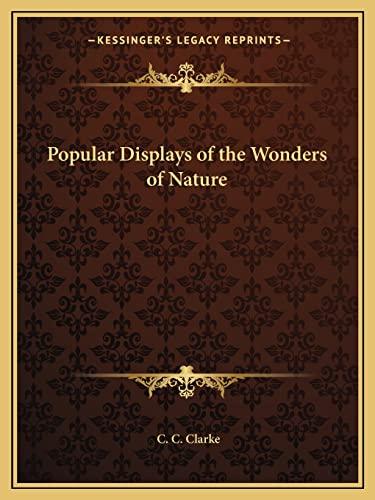 9781162602370: Popular Displays of the Wonders of Nature