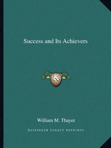 9781162603513: Success and Its Achievers