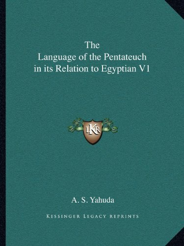 9781162603797: The Language of the Pentateuch in its Relation to Egyptian V1