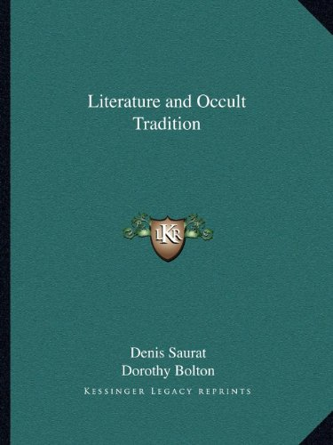 9781162605029: Literature and Occult Tradition