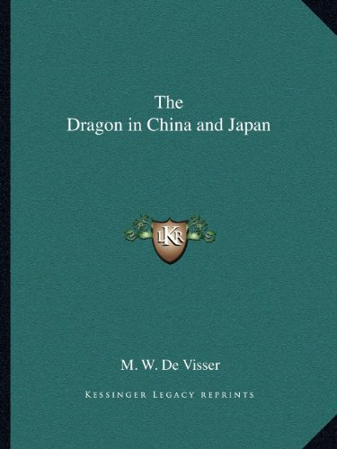 9781162605425: The Dragon in China and Japan