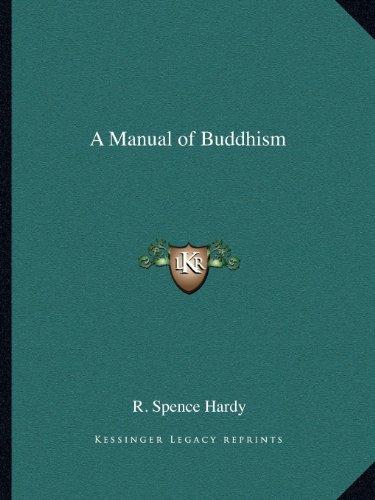 9781162605463: A Manual of Buddhism