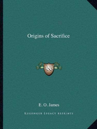 9781162605692: Origins of Sacrifice