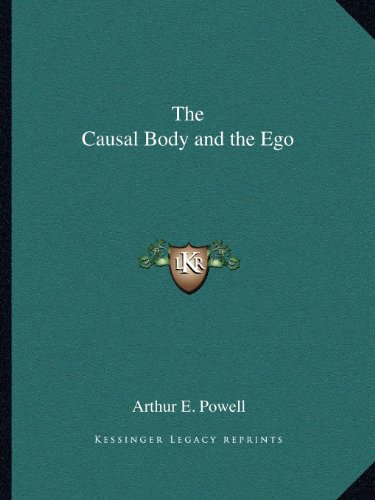 9781162605708: The Causal Body and the Ego