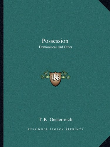 9781162605852: Possession: Demoniacal and Other