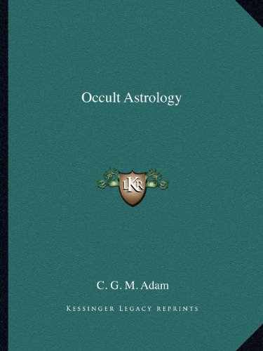 9781162605876: Occult Astrology