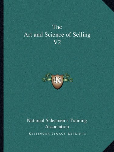 9781162607726: The Art and Science of Selling V2