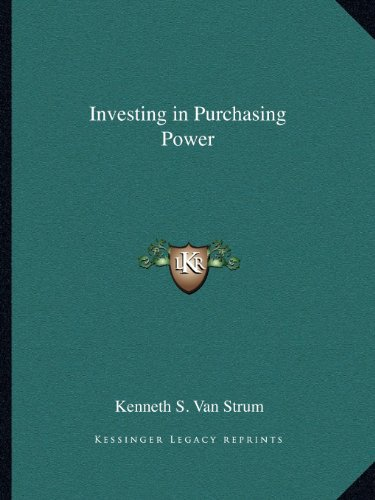 Investing in Purchasing Power: Van Strum, Kenneth S.