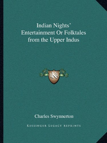 9781162609041: Indian Nights' Entertainment Or Folktales from the Upper Indus