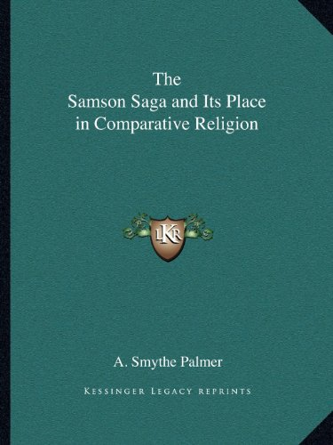 9781162609188: The Samson Saga and Its Place in Comparative Religion