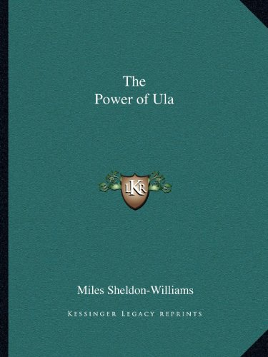 9781162610498: The Power of Ula