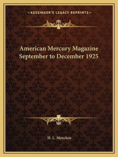 9781162610580: American Mercury Magazine September to December 1925