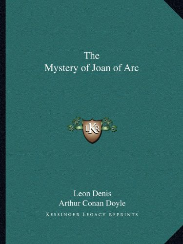 9781162611402: The Mystery of Joan of Arc
