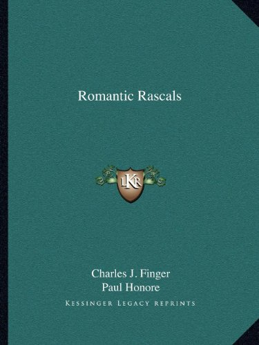 9781162611808: Romantic Rascals