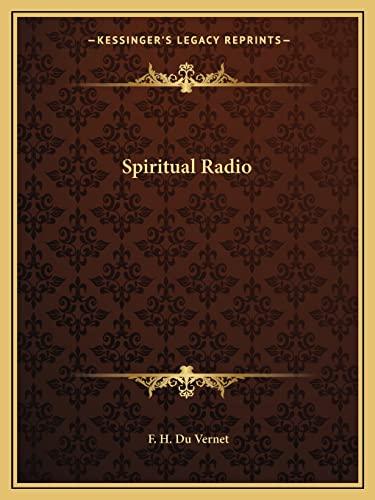 9781162612171: Spiritual Radio
