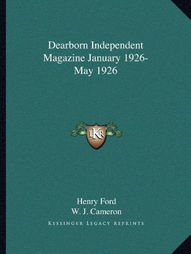 9781162613079: Dearborn Independent Magazine January 1926-May 1926