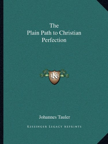 9781162614618: The Plain Path to Christian Perfection
