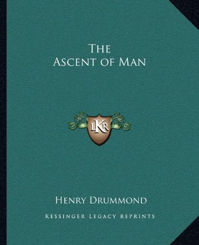 9781162616551: The Ascent of Man