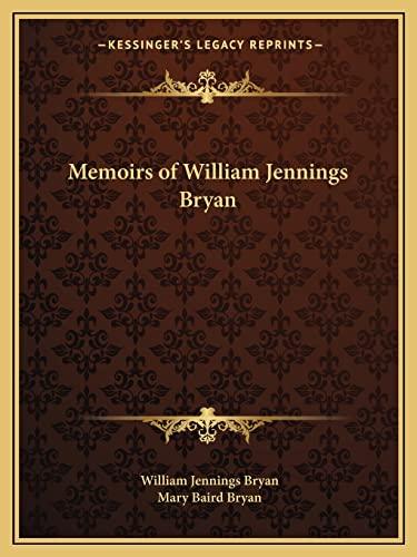 9781162617589: Memoirs of William Jennings Bryan