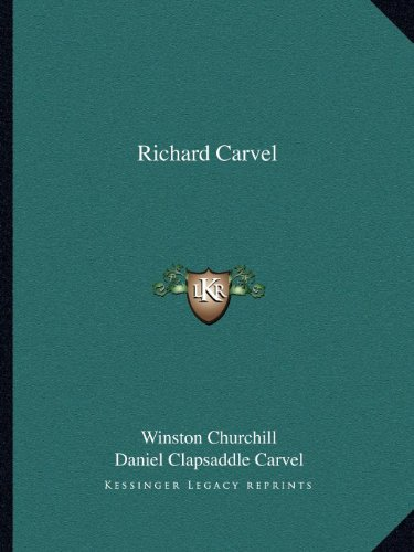 9781162618173: Richard Carvel