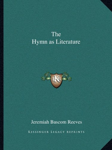 9781162618753: The Hymn as Literature