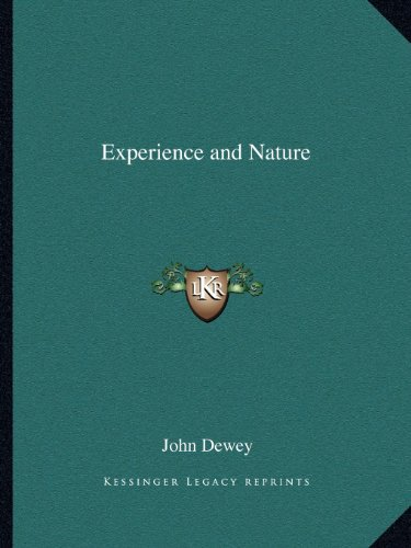 9781162619750: Experience and Nature