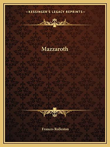 9781162621494: Mazzaroth