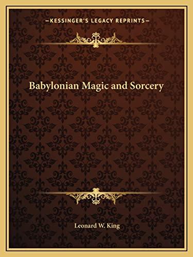 9781162621548: Babylonian Magic and Sorcery