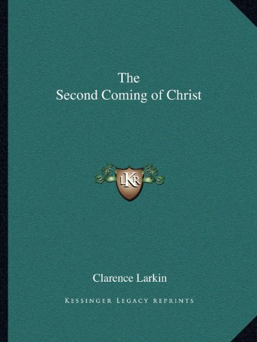 9781162622057: The Second Coming of Christ
