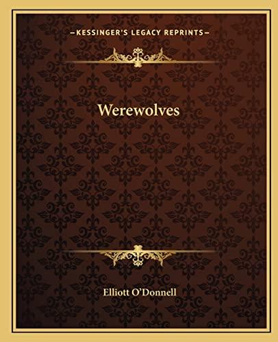 9781162622101: Werewolves