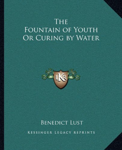 The Fountain of Youth Or Curing by Water (1162622814) by Benedict Lust