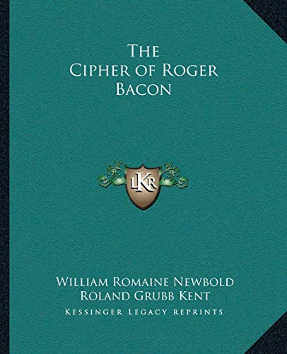 9781162623245: The Cipher of Roger Bacon