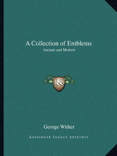 9781162623610: A Collection of Emblems: Ancient and Modern