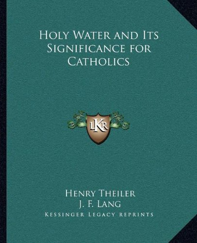 9781162623887: Holy Water and Its Significance for Catholics