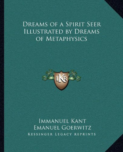 9781162624259: Dreams of a Spirit Seer Illustrated by Dreams of Metaphysics