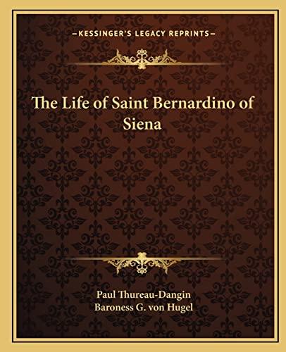 9781162625386: The Life of Saint Bernardino of Siena