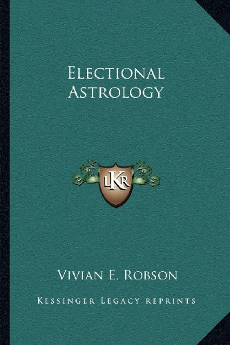 9781162627533: Electional Astrology