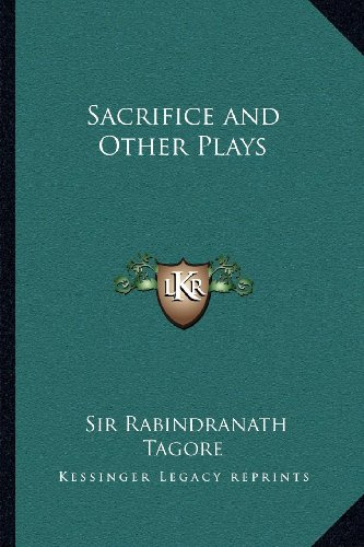 9781162627809: Sacrifice and Other Plays