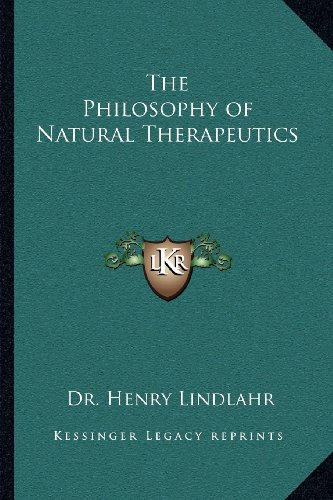 9781162628752: The Philosophy of Natural Therapeutics