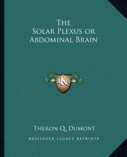 9781162629636: The Solar Plexus or Abdominal Brain